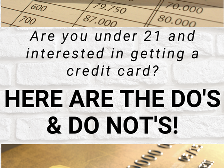 Are you under 21 and interested in Establishing Credit? Here are 7 Mistakes to Avoid!