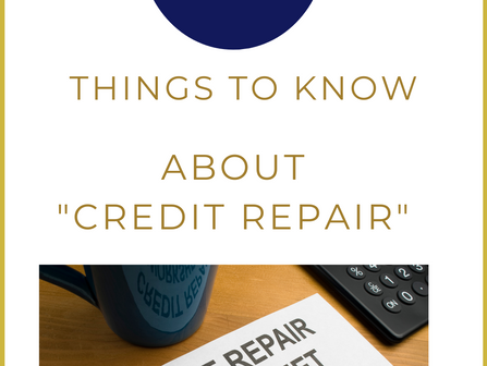 8 Things to Keep in Mind About Credit Repair