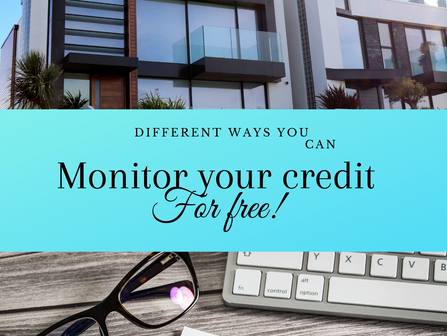 How can we monitor our credit for free?
