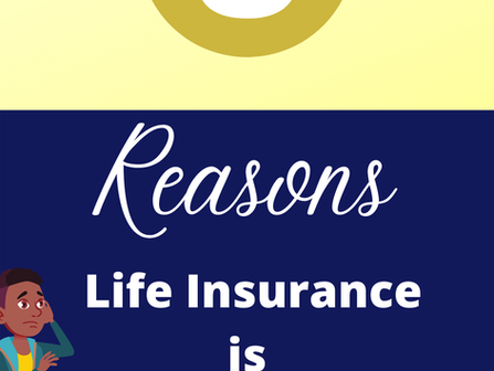 Here are 8 Reasons Why Life Insurance is a MUST!