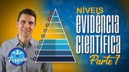 Níveis de Evidência Científica (PARTE 1)