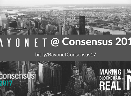 Bayonet.io / Blockchain / Consensus 2017