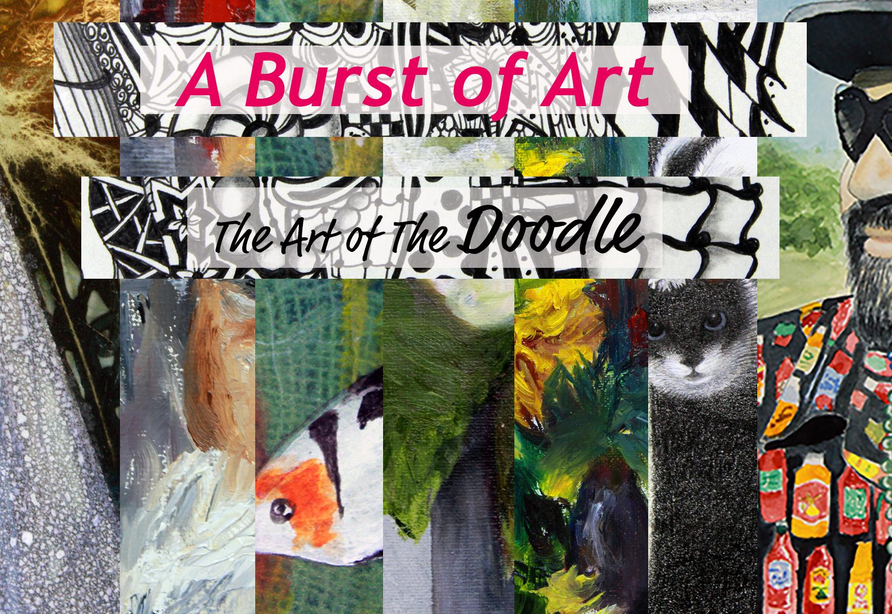 Burst of Art & Art of the Doodle
