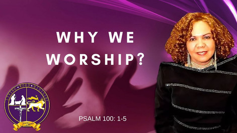 SERMON: Why We Worship
