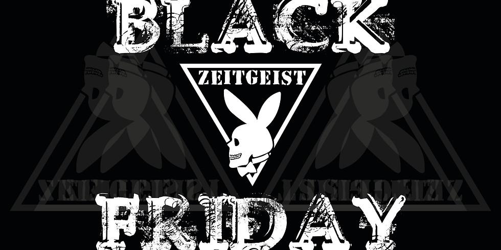 Black Friday at Zeitgeist
