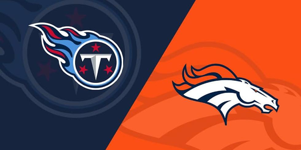 MONDAY NIGHT FOOTBALL - Titans vs Broncos