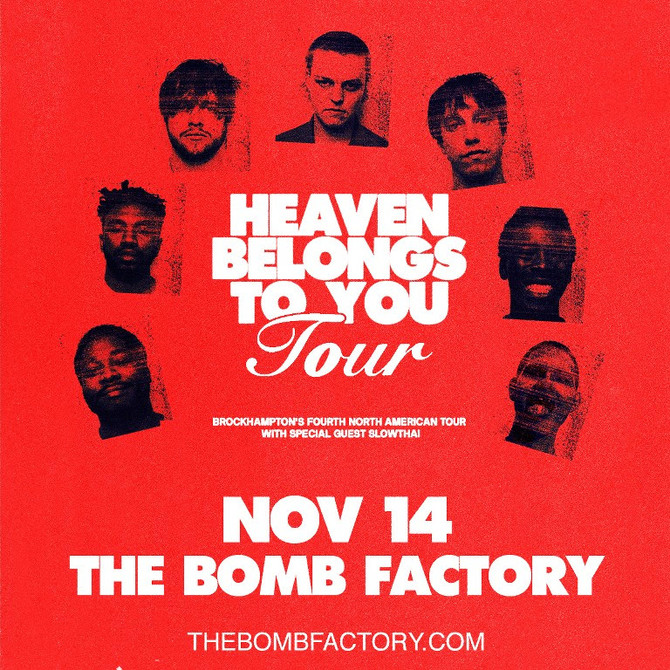 Brockhampton - Heaven Belongs To You Tour