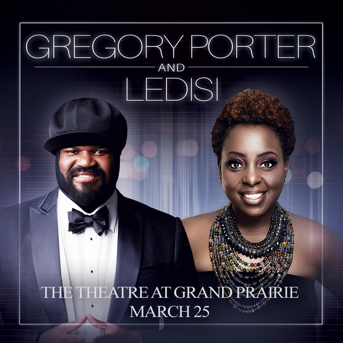Gregory Porter and Ledisi Live at The Theatre at Grand Prairie!