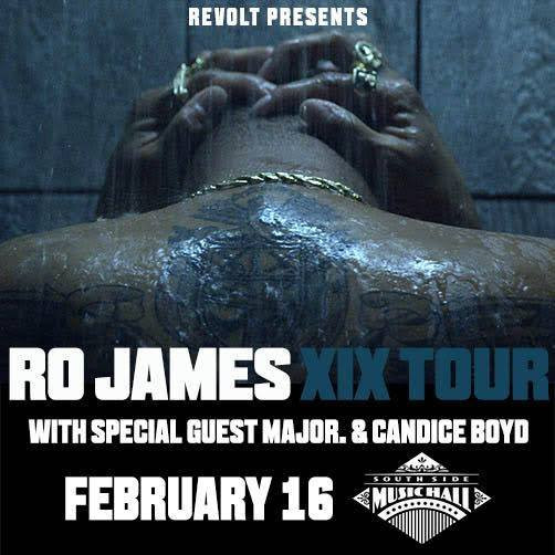 Ro James in Houston 2/15 and Dallas on 2/16
