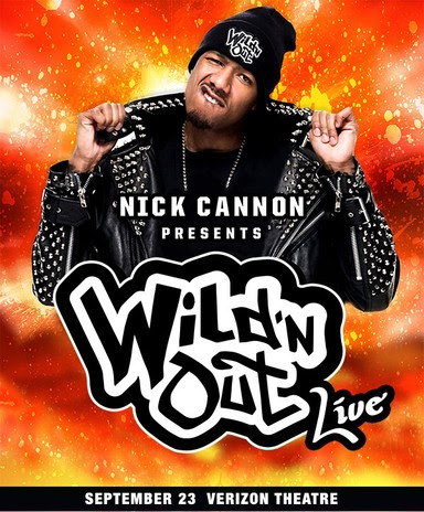 Nick Cannon Presents: Wild 'N Out Live Show Date: Sept., 23 at Verizon Theatre