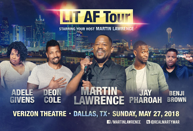 Martin Lawrence LIT AF Tour Coming to Verizon Theatre - Sun. May 27, 2018