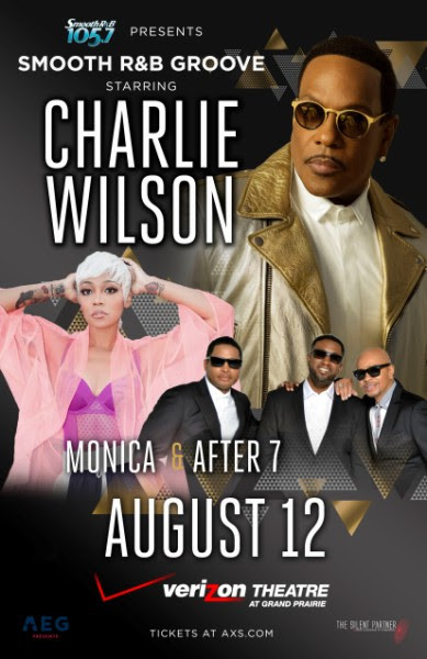 Just Announced Charlie Wilson with Monica and After 7