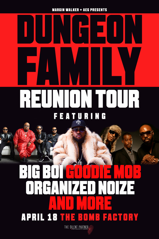 Just Announced Dungeon Family Reunion Tour Live at The Bomb Factory