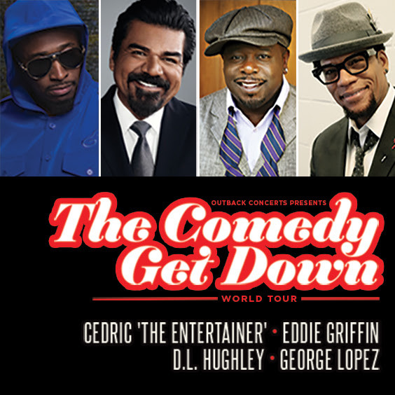 On Sale Friday: The Comedy Get Down starring Cedric 'The Entertainer', George Lopez, DL Hugh