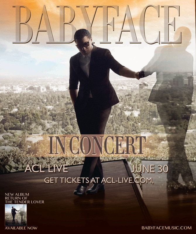Babyface Live at ACL Live June 30th On Sale Now, Get Tix Below!