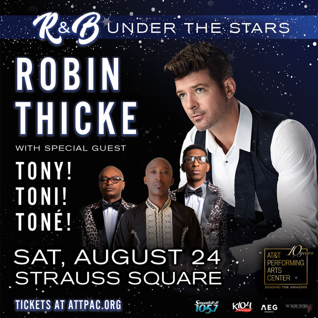 R&B Under The Stars starring Multi-platinum Artist Robin Thicke w/ special guests Tony! Toni! To