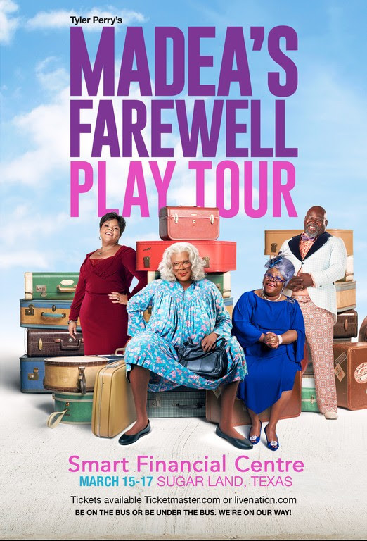 Everybody's Talking About Tyler Perry's Madea's Farewell Play coming to Smart Financial