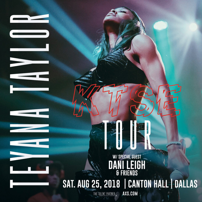 Teyana Taylor with Dani Leigh & Friends Live at the Canton Hall in Dallas 8/25/18