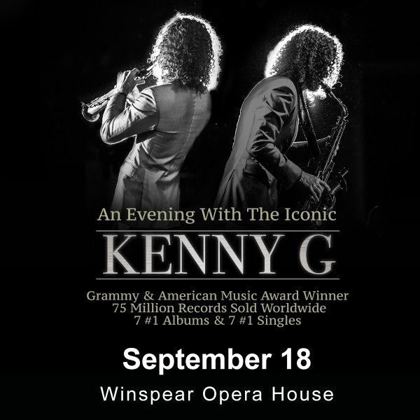 Coming this month, an Evening with the Iconic Kenny G.