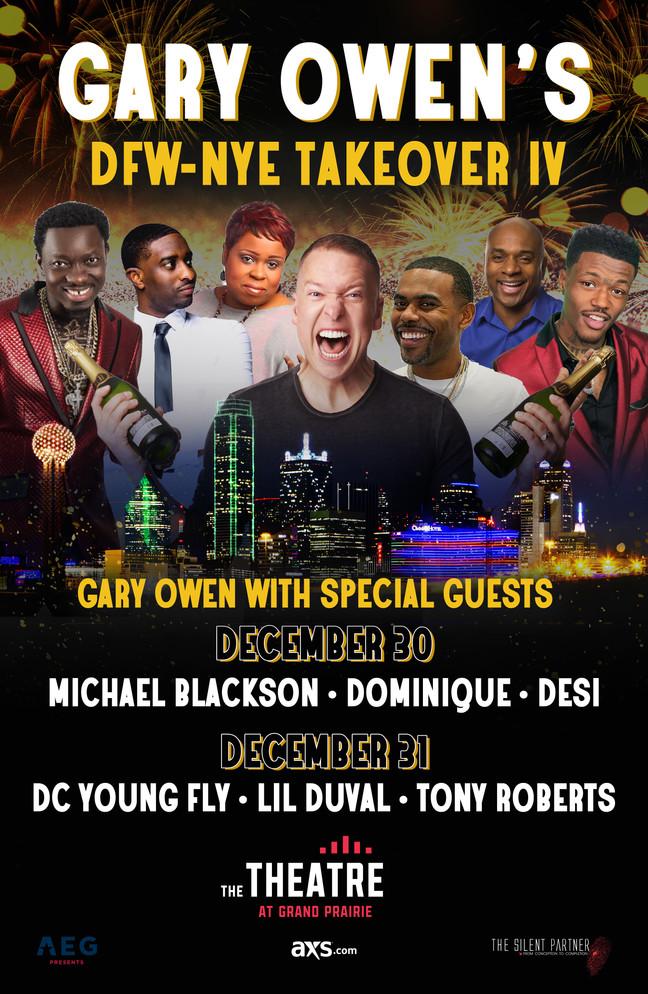 Gary Owen's DFW-NYE Takeover IV