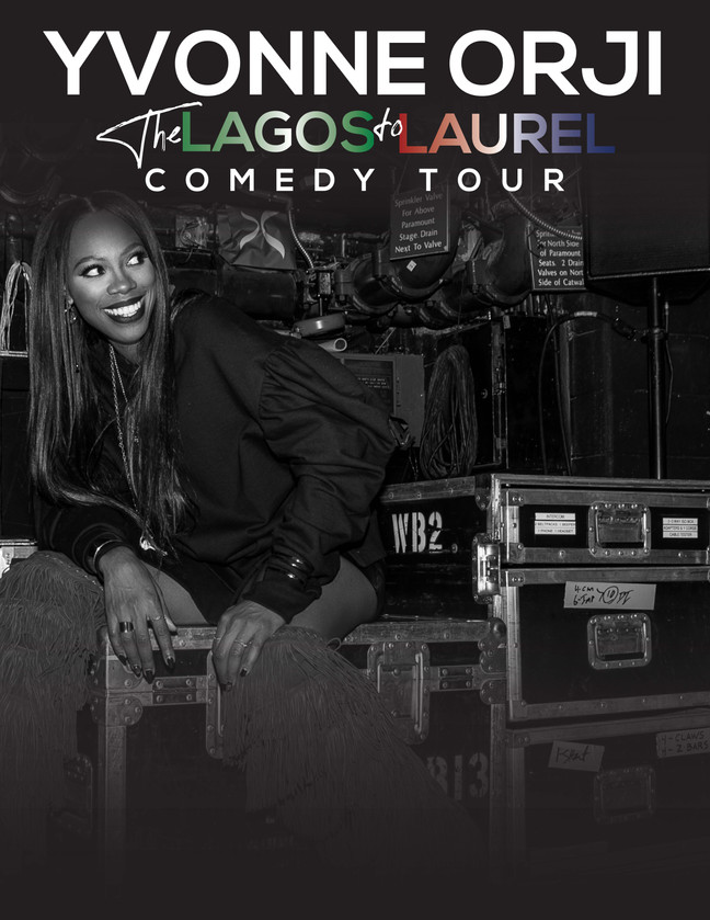 """Yvonne Orji from the hit show """"Insecure"""" will be Live! """"The Lagos to Laurel"""" Comedy Tour."""