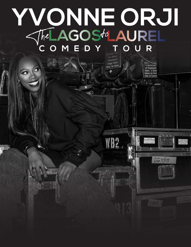 "Yvonne Orji from the hit show ""Insecure"" will be Live! ""The Lagos to Laurel"" Comedy Tour."