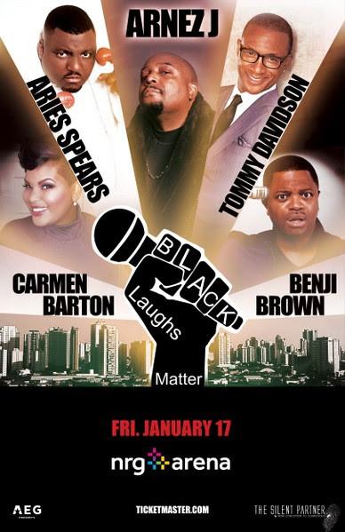 Black Laughs Matter (Houston Show) On Sale Now!
