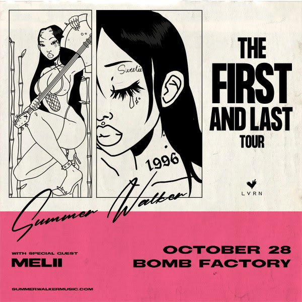 "Summer Walker ""The First & Last Tour"" at The Bomb Factory"