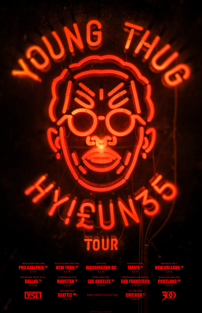 Young Thug #Hy!£UN35 Coming to Dallas TX 5-12-16
