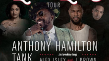 Anthony Hamilton The Love and Lust Tour with Tank & More Thu Oct 21, 2021