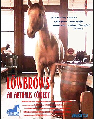 Lowbrows: an arthaus comedy indie film