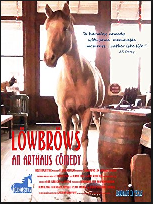Lowbrows: an arthaus comedy