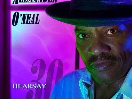 The release of Hearsay30 by Alexander O'Neal