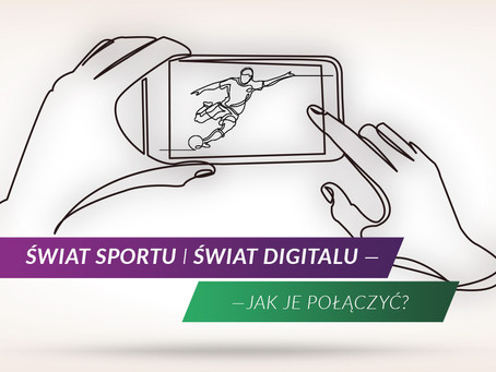 Zawody sportowe 2.0 – digital marketing w świecie sportu