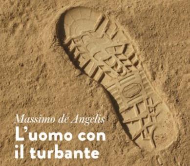 L'uomo con il turbante: intervista all'autore Massimo de Angelis