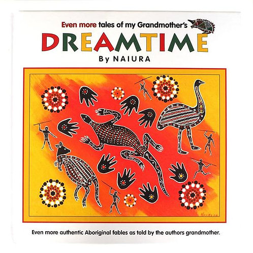 Even more tales of my Grandmother's Dreamtime - Book 3