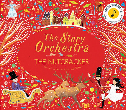 The Story Orchestra: The Nutcracker (Hardcover)