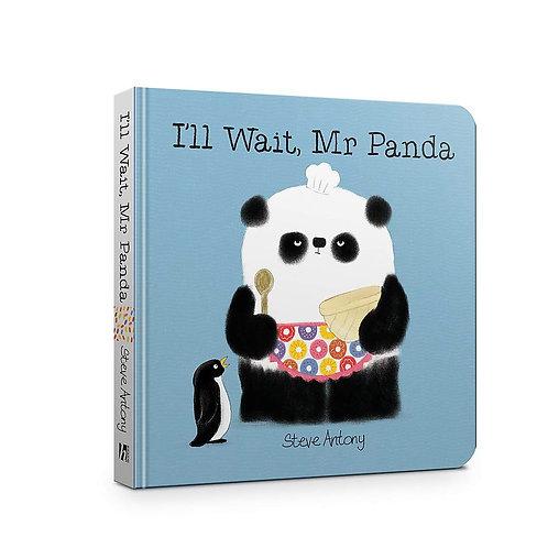 I'll Wait, Mr. Panda (Board Book)