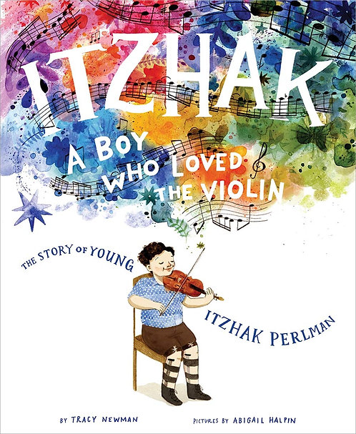 Itzhak: A Boy Who Loved the Violin (Hardcover)