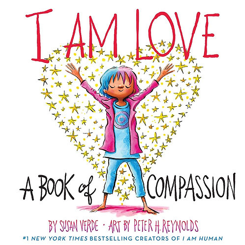 I Am Love: A Book of Compassion (Hardcover)