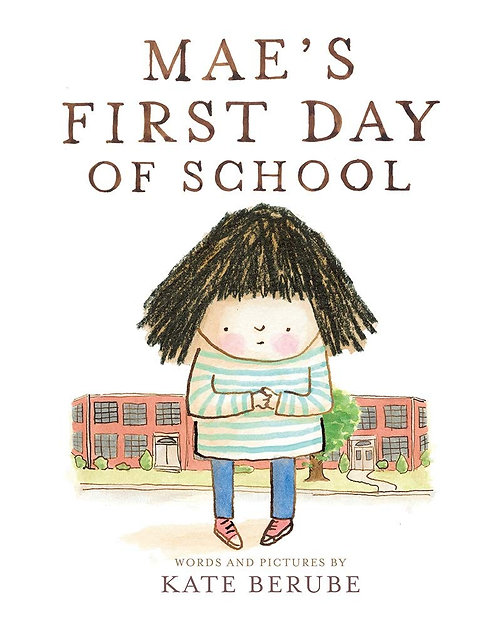 Mae's First Day of School (Hardcover)