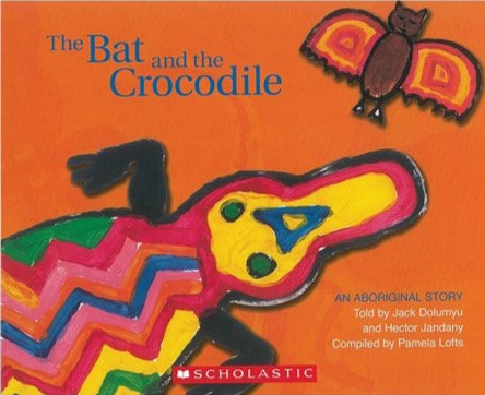The Bat and the Crocodile - An Aboriginal Story (Paperback)
