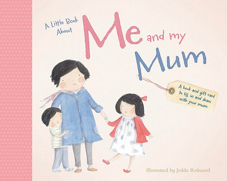 A Little Book About Me and My Mum (Hardcover)