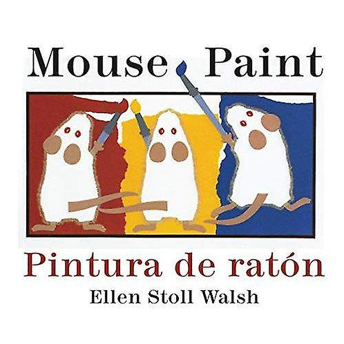 Mouse Paint Bilingual - Spanish and English Edition (Board Book)