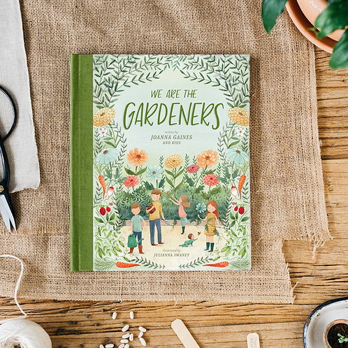 We Are the Gardeners (Hard Cover)