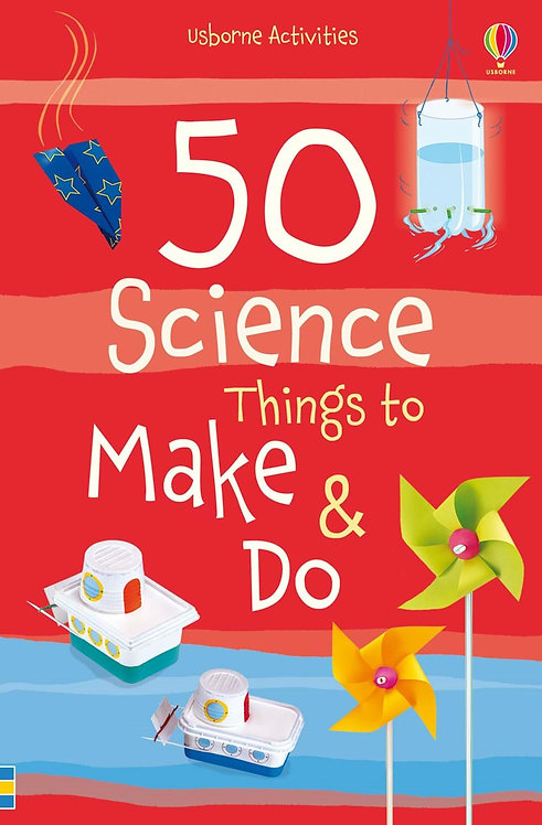 50 Science Things to Make and Do Spiral Bound (Paperback)