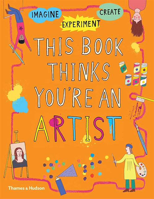 This Book Thinks You're an Artist (Paperback)