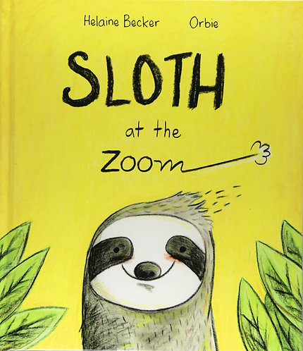 Sloth at the Zoom (Hardcover)