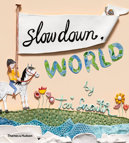 Slow Down World (Hardcover)