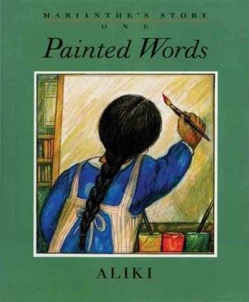 Marianthe's Story: Painted Words and Spoken Memories (Hardcover)